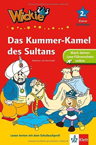 Das Kummer-Kamel des Sultans