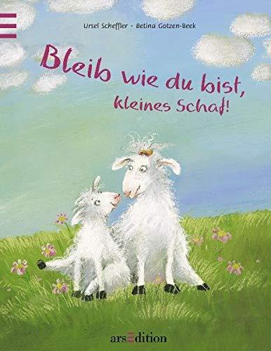 Bleib wie du bist kleines Schaf