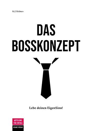 Das Bosskonzept