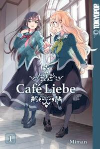 Buchumschlag Café Liebe. Es sind Ayanokoji und Hime zu sehen, die sich anlächeln.