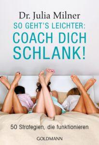 So gehts leichter Coach dich schlank von Julia Milner