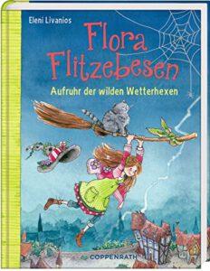 Flora Flitzebesen 2: Aufruhr der wilden Wetterhexen