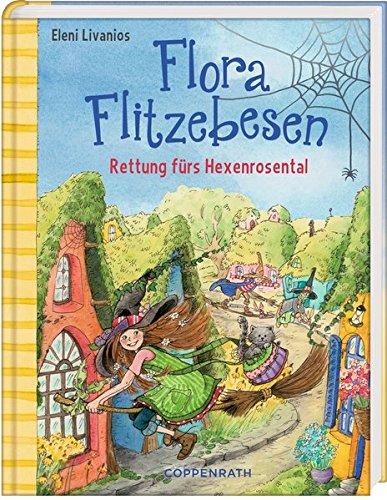 Flora Flitzebesen: Rettung fürs Hexenrosental