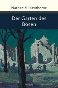 Buchumschlag: Der Garten des Bösen von Nathaniel Hawthorne